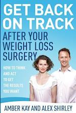 Get Back on Track After Your Weight Loss Surgery