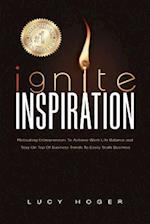 Ignite Inspiration