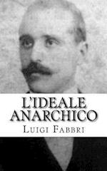 L'Ideale Anarchico
