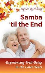 Samba 'Til the End