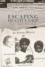 Escaping Death's Grip