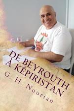 de Beyrouth a Kepiristan