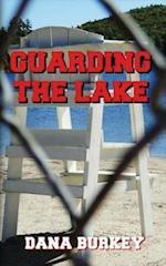 Guarding the Lake