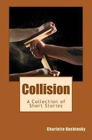 Bog, paperback Collision af MS Charlotte Kuchinsky