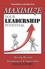 Maximize Your Leadership Potential