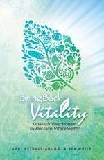 Bring Back Vitality