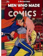 The Men Who Made the Comics af MR Jan Bernard Stolz