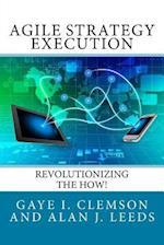 Agile Strategy Execution