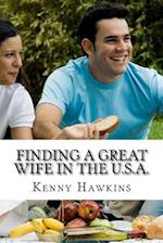 Finding a Great Wife in the U.S.A.