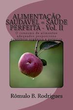 Alimentacao Saudavel = Saude Perfeita - Vol. I