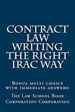 Contract Law Writing the Right Irac Way