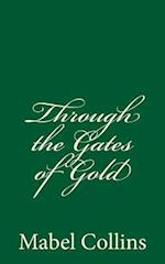 Through the Gates of Gold