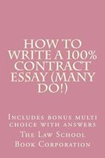How to Write a 100% Contract Essay (Many Do!)