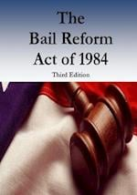 The Bail Reform Act of 1984