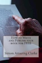 How to Write and Publish Your Book for Free