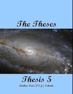 The Theses Thesis 5