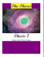 The Theses Thesis 7