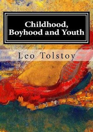 Bog, paperback Childhood, Boyhood and Youth af Lev Tolstoj