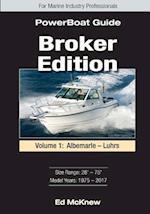 Broker Edition Powerboat Guide, Vol. 1