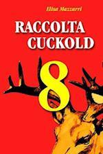 Raccolta Cuckold 8