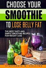 Choose Your Smoothie to Lose Belly Fat af Stephanie N. Collins