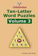 Chihuahua Ten-Letter Word Puzzles Volume 3