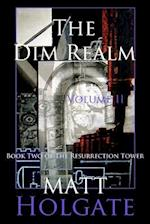 The Dim Realm, Volume II