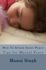How to Attain Inner Peace