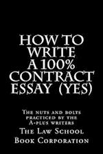 How to Write a 100% Contract Essay (Yes)