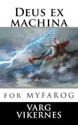 Bog, paperback Deus Ex Machina af Varg Vikernes