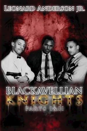 Bog, paperback Blackavellian Knights af Leonard Anderson Jr