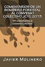 Comentarios de Un Bombero Forestal Al Convenio Colectivo Jcyl 2013