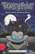 Maisy and the Mystery Manor