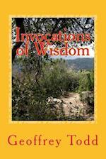 Invocations of Wisdom