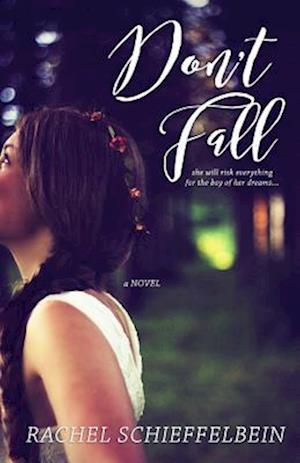 Bog, paperback Don't Fall af Rachel Schieffelbein