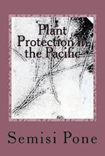 Plant Protection in the Pacific