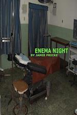 Enema Night