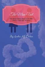 The Man-Ual Created for Men & Loved by Women Part 2