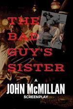 The Bad Guy's Sister