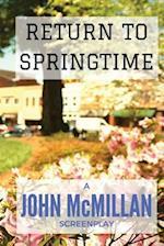 Return to Springtime