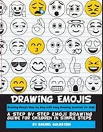 Drawing Emojis Step by Step with Easy Drawing Tutorials for Kids