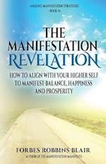The Manifestation Revelation