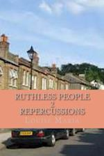 Ruthless People 2 Repercussions
