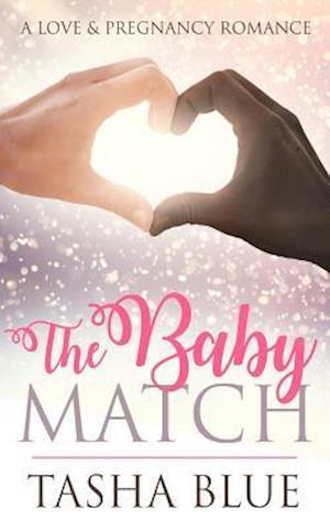 Bog, paperback The Baby Match af Tasha Blue