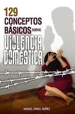 129 Conceptos Basicos Sobre Violencia Domestica