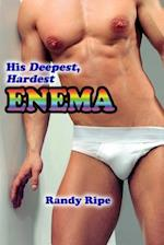 His Deepest Hardest Enema (Gay, Deep, Hard, First Time, Enema, Medical, Taboo)