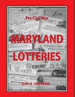 Pre - Civil War Maryland Lotteries