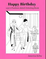 Happy Birthday (1920's Fashion Coloring Book)