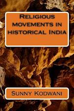 Religious Movements in Historical India