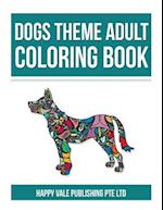 Dogs Theme Adult Coloring Book